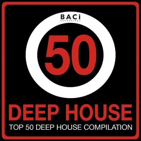 Музыкальный Сборник Top 50 Deep House Music Compilation Vol 4: Best Deep House, Chill Out, House, Hits (2015) в формате MP3 скачать торрент