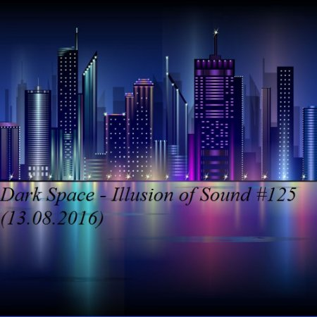 ����������� ������ Dark Space - Illusion of Sound #125 � ������� MP3 ������� �������