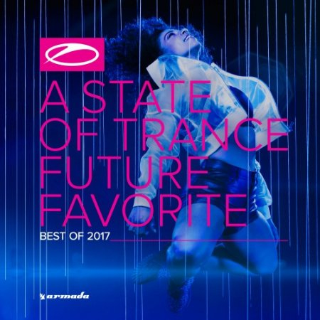 Музыкальный Сборник Armin van Buuren - A State of Trance: Future Favorite - Best of 2017 [Extended Versions] в формате FLAC скачать торрент